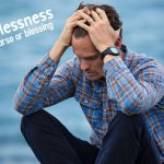 Joblessness a Curse or Blessing